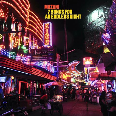mazoni 7 songs for an endless night
